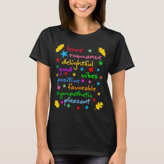 Positive words funny elegant T-Shirt