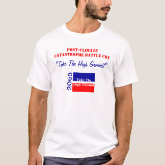 Post-Climate Battle Cry T-Shirt