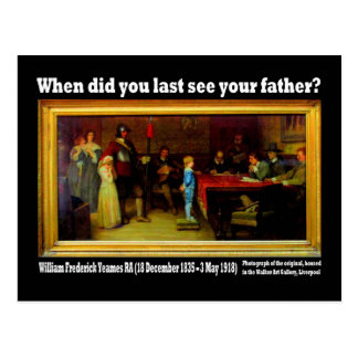 Postcard - 'When did you last see your father?