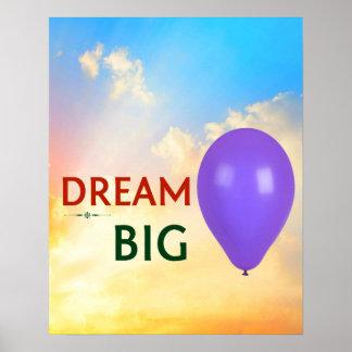 Poster - Dream Big Motivational Quote