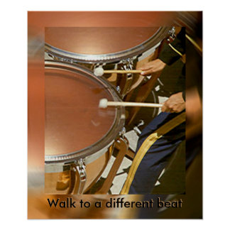 Poster - Drummer Walk to a different beat (ver.2)