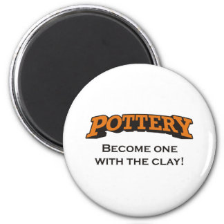 Pottery - Become one with the Clay! 6 Cm Round Magnet