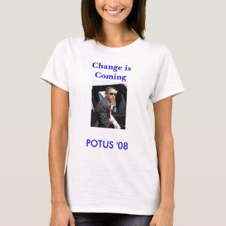 POTUS '08, Change is Coming T-Shirt