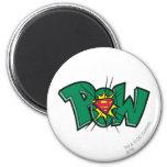 Pow 6 Cm Round Magnet