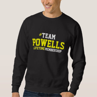 POWELL FAMILY PRIDE SWEATSHIRT