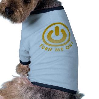Power Button - Turn Me on Pet T-shirt