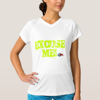 Power Edge Marketing Group, Inc. Excuse Me T Shirt