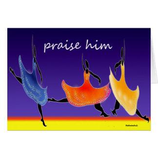 praise him card