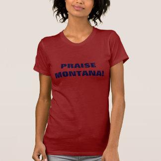 PRAISE MONTANA! T-Shirt