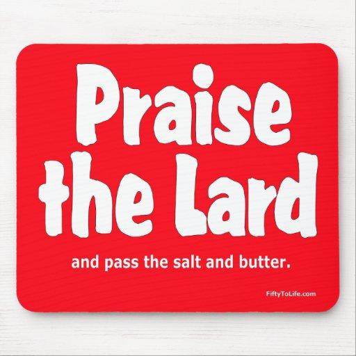 Praise the Lard Mousepad