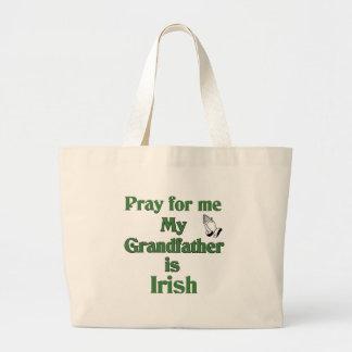 Pray for me my Grandfather is Irish Jumbo Tote Bag