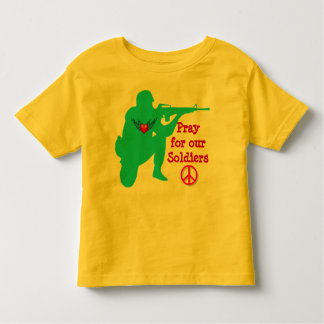 pray for our soldiers toddler shirt