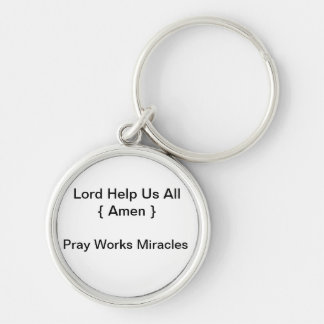 Pray Works Miracles Silver-Colored Round Key Ring