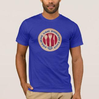 Prejeme Vam Dobrou Chut JEDNOTA T-Shirt