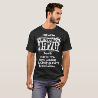 PREMIUM VINTAGE 1976 AGED TO PERFECTION T-Shirt