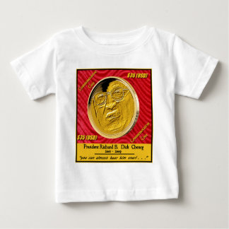 President Dick Cheney Commemorative Coin Baby T-Shirt
