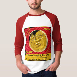 President Dick Cheney Commemorative Coin T-Shirt