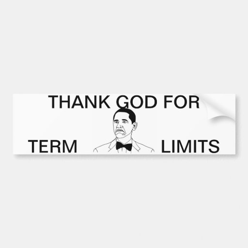 President Obama Thank God For Term Limits Bumper Stickers