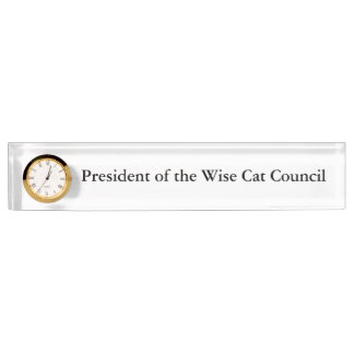 President of the Wise Cat Council Nameplate