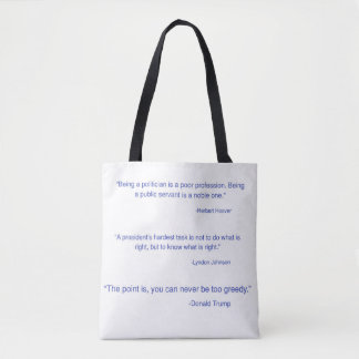 Presidential quote tote bag