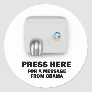 PRESS HERE for a message from Obama Classic Round Sticker