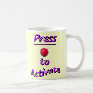 Press To Activate Basic White Mug