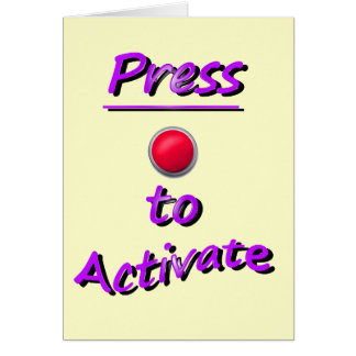 Press To Activate Greeting Card