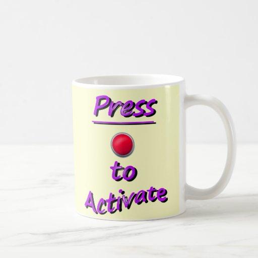 Press To Activate Mug