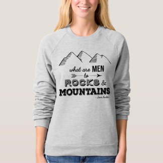 "Pride and Prejudice ""Mountains"" Ladies' Sweatshirt"