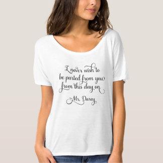 Pride and Prejudice Mr Darcy Quote Jane Austen T-Shirt
