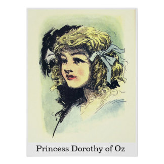 Princess Dorothy of Oz Poster