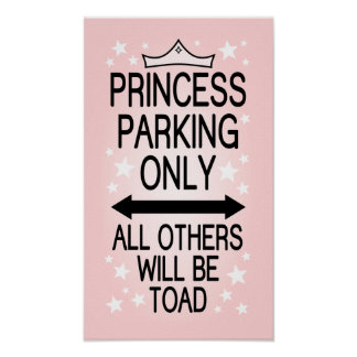 Princess Parking Only Poster