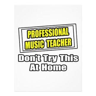 Professional Music Teacher...Joke 21.5 Cm X 28 Cm Flyer