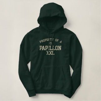 Property of a Papillon Embroidered Hoodies