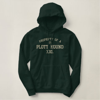 Property of a Plott Hound Embroidered Hoodies