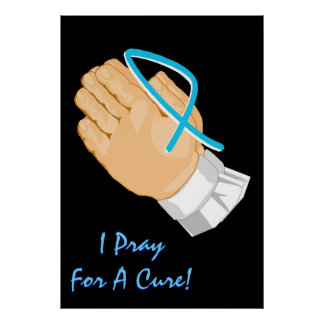 Prostate Cancer Awareness I Pray For A Cure Child Print