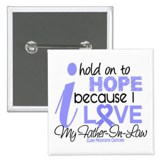 Prostate Cancer Hope for My Father-In-Law 15 Cm Square Badge