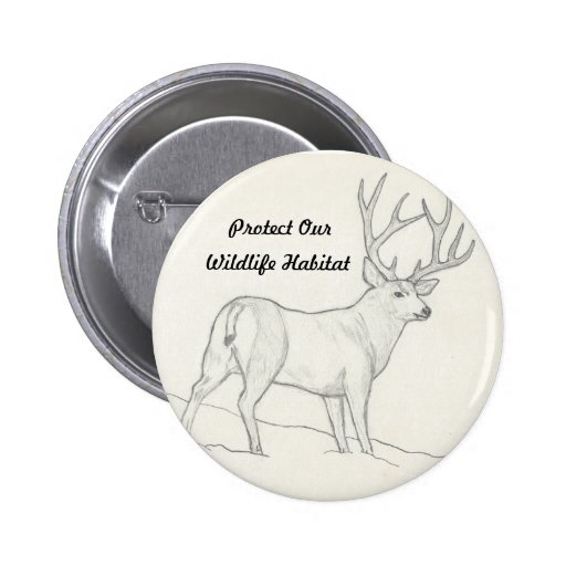 Protect our wildlife habitat button