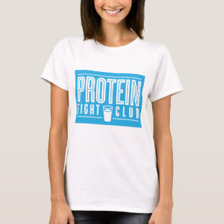 Protein Fight Club Women's T-Shirt