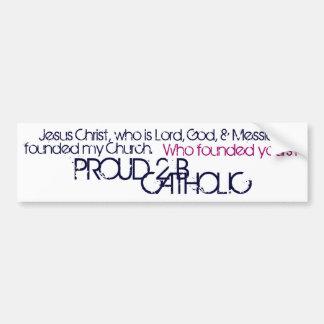 PROUD 2 B CATHOLIC - Bumper Sticker- Navy/Fuchsia Bumper Sticker