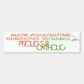 PROUD 2 B CATHOLIC - Bumper Sticker- Oragne/Green Bumper Sticker