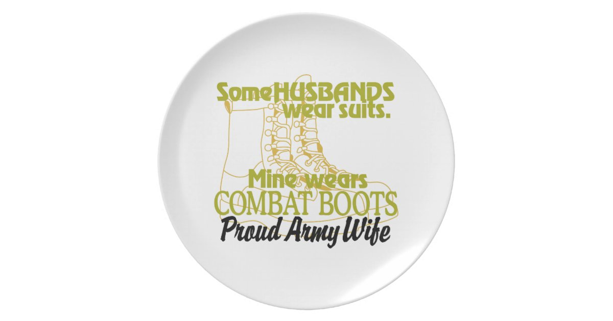 Proud Army Wife Dinner Plate Zazzle