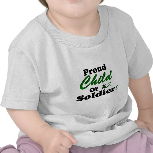 Proud Child Of 2 Soldiers T Shirt