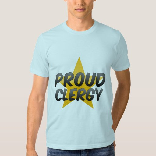 Proud Clergy Tshirts