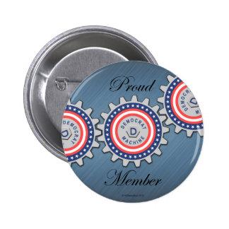 Proud Democrat Machine Member Buttons