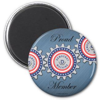 Proud Democrat Machine Member Fridge Magnet