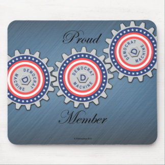 Proud Democrat Machine Member Mouse Pad