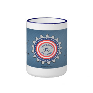 Proud Democrat Machine Member Ringer Mug