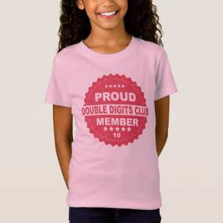 PROUD DOUBLE Digits MEMBER 10th BIRTHDAY T-Shirt