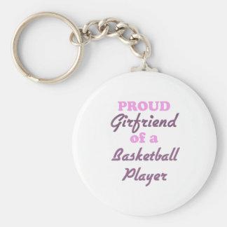 Proud Girlfriend of a Basketball Player Key Ring